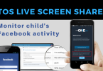 Monitor child's Facebook activity with TOS Live screen share
