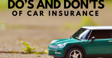 DO'S AND DON'TS OF CAR INSURANCE